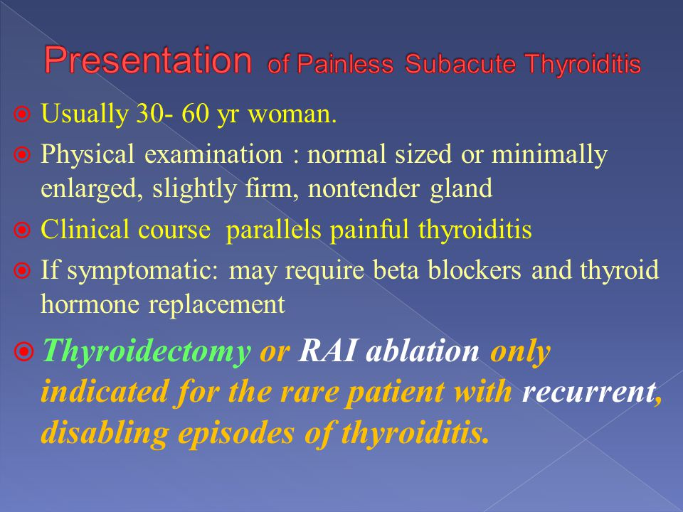 Presentation of Painless Subacute Thyroiditis