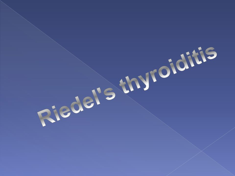 Riedel s thyroiditis