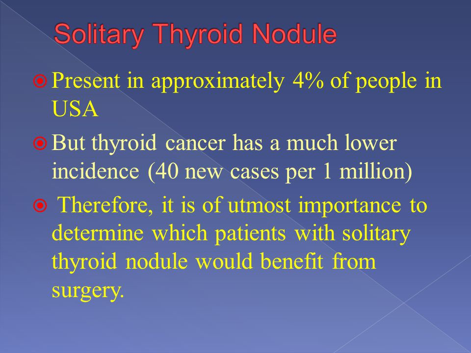 Solitary Thyroid Nodule
