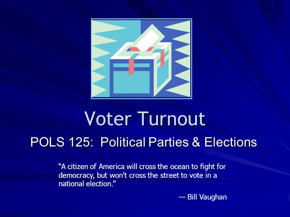 POLS 125: Political Parties & Elections