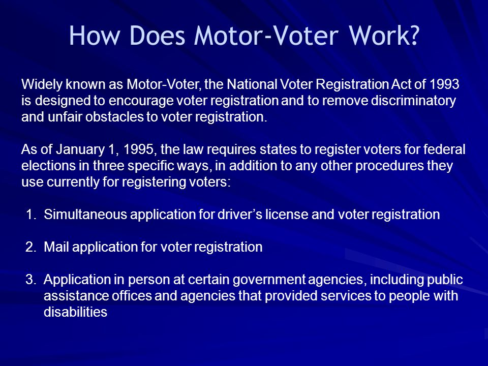 How Does Motor-Voter Work