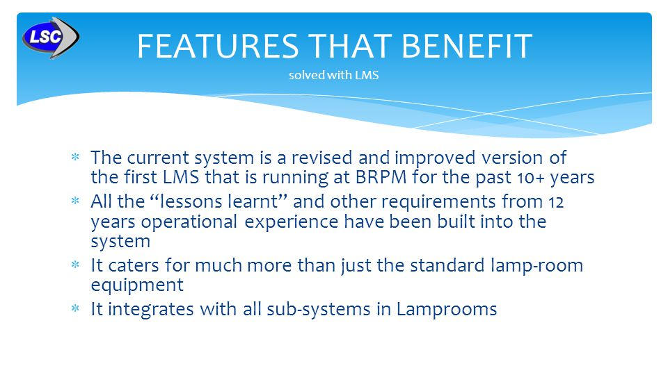 FEATURES THAT BENEFIT solved with LMS