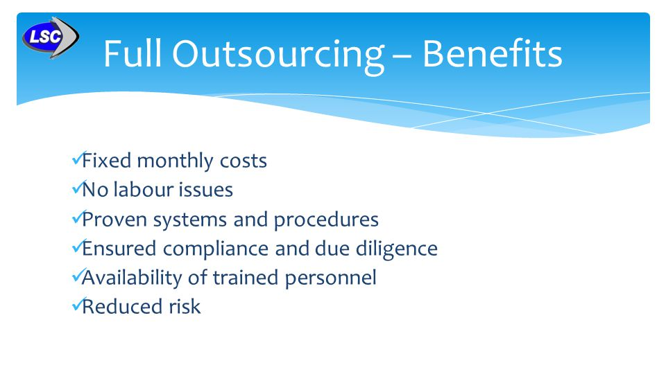 Full Outsourcing – Benefits