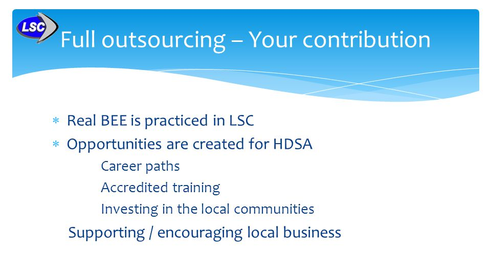 Full outsourcing – Your contribution