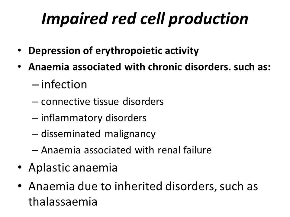 Impaired red cell production