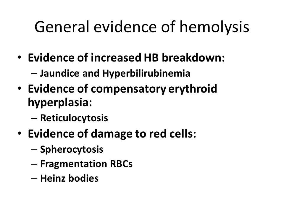 General evidence of hemolysis