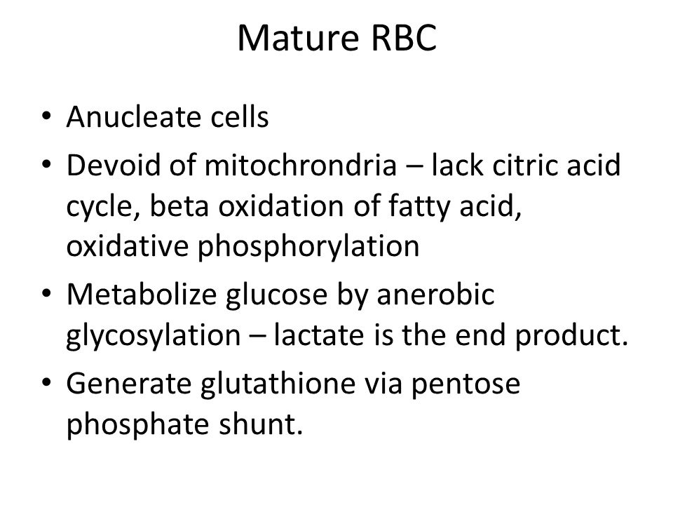 Mature RBC Anucleate cells