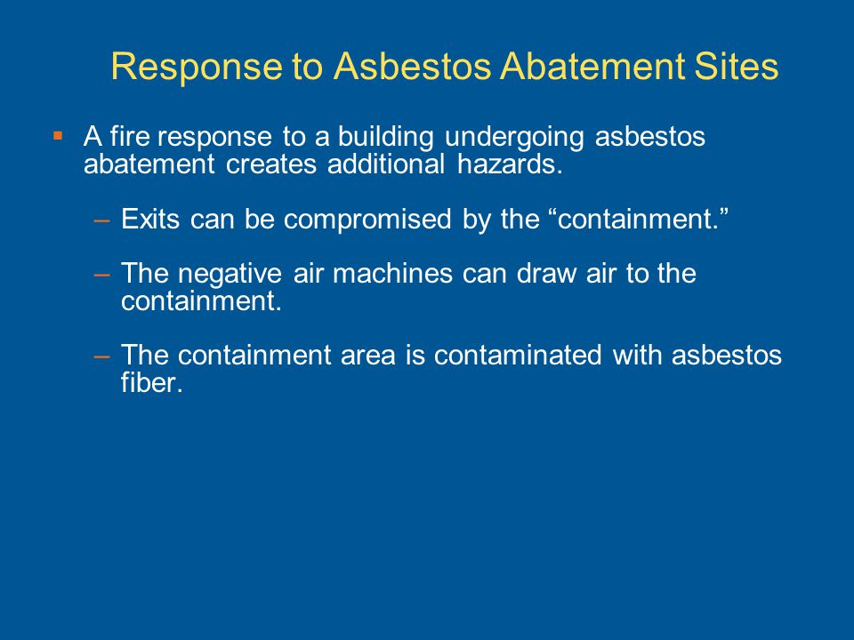 Response to Asbestos Abatement Sites