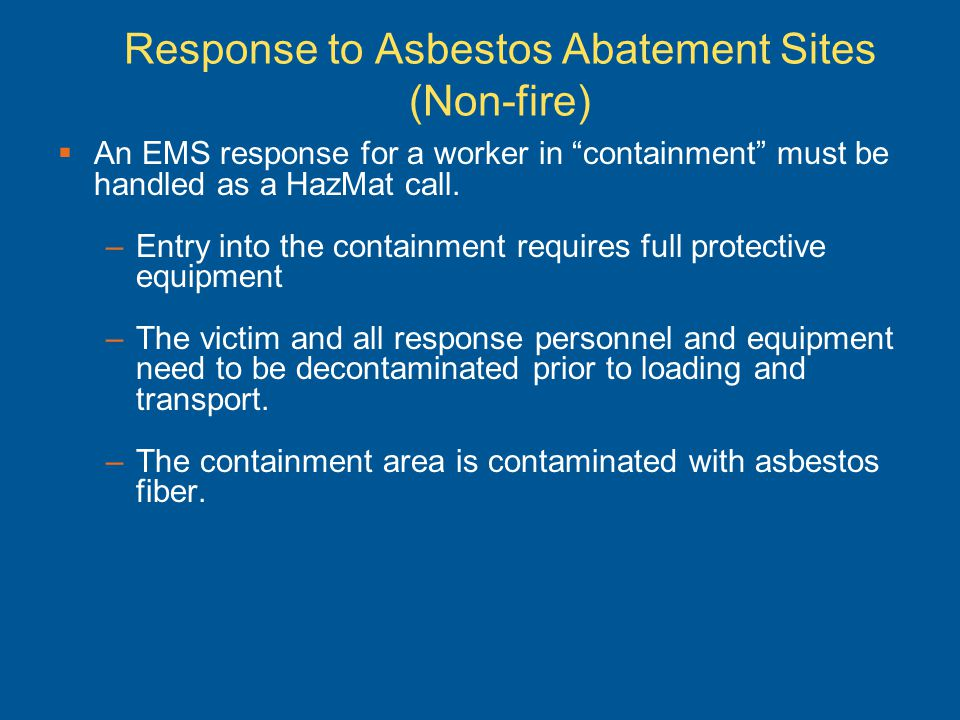 Response to Asbestos Abatement Sites (Non-fire)