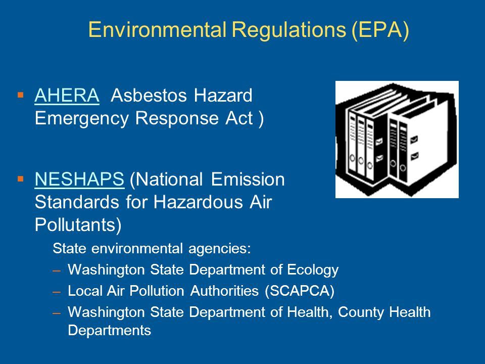 Environmental Regulations (EPA)
