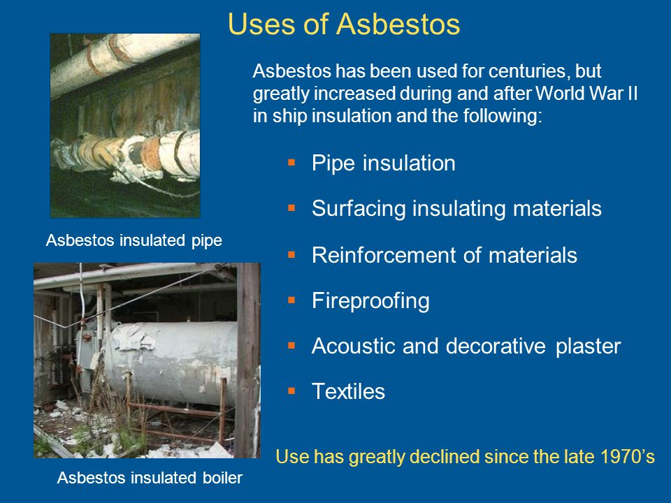 Uses of Asbestos Pipe insulation Surfacing insulating materials