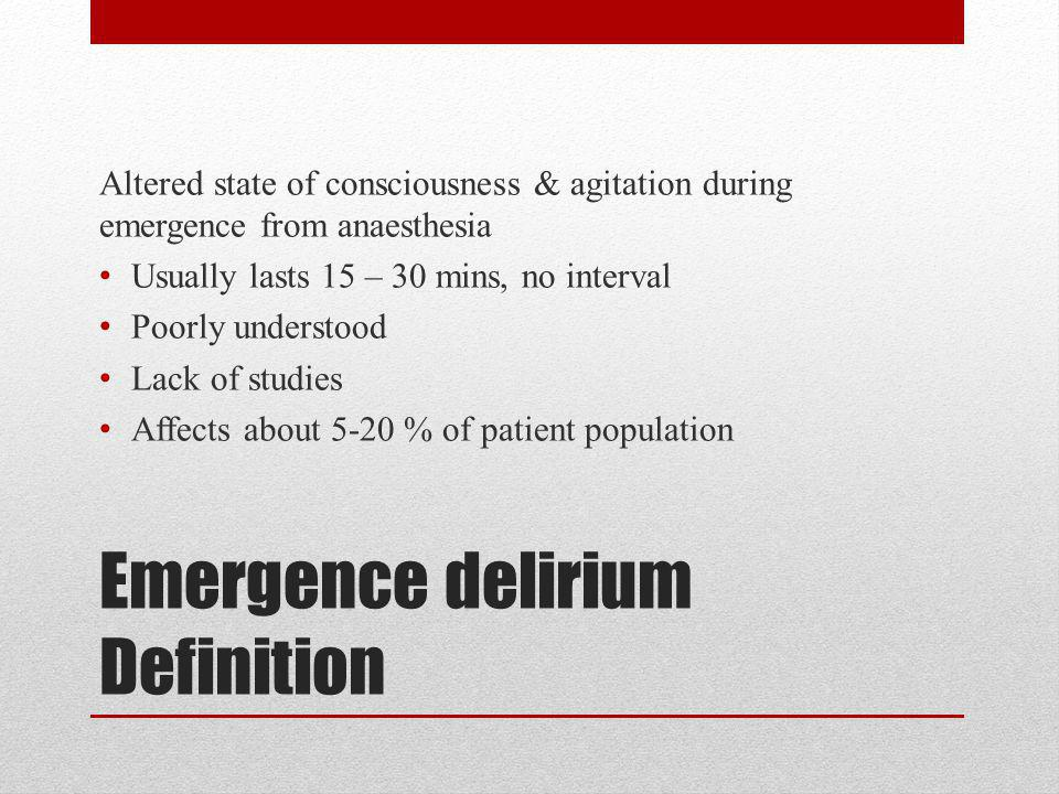Emergence delirium Definition