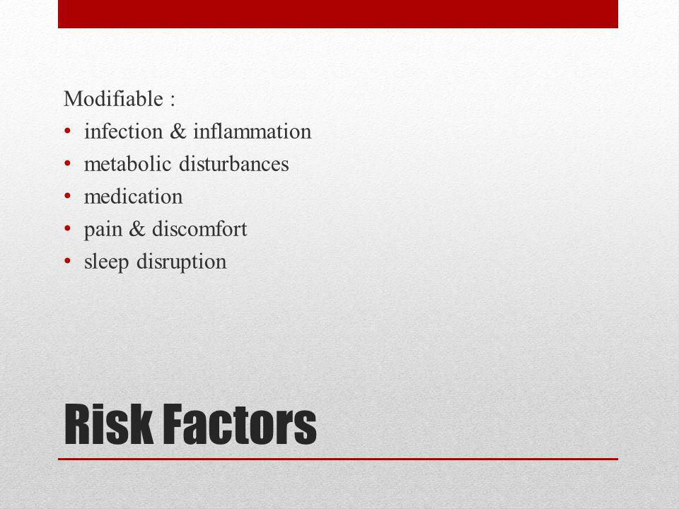 Risk Factors Modifiable : infection & inflammation
