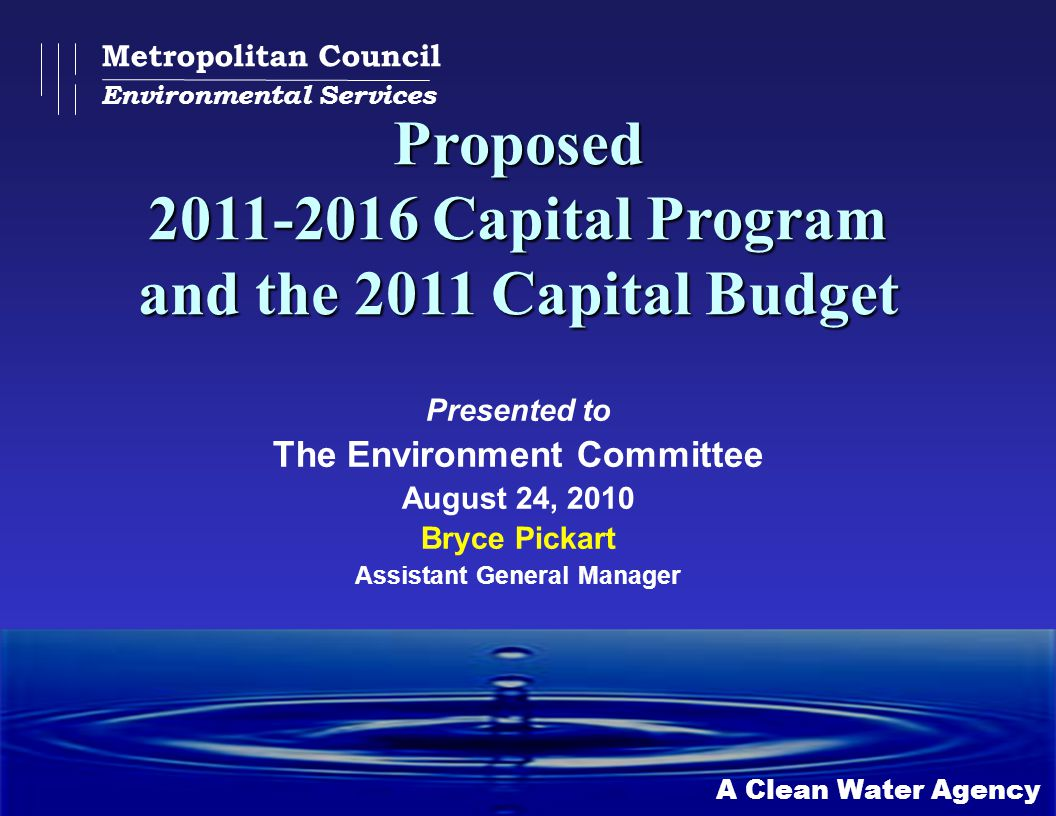 Proposed 2011-2016 Capital Program and the 2011 Capital Budget