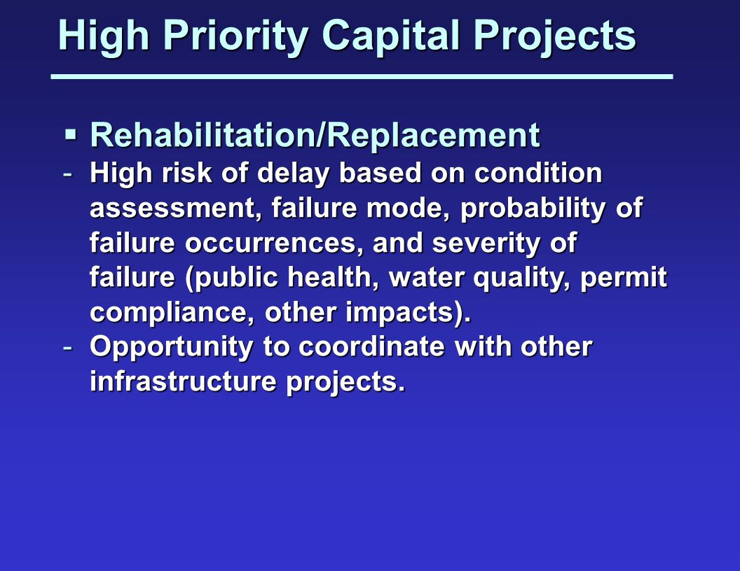 High Priority Capital Projects