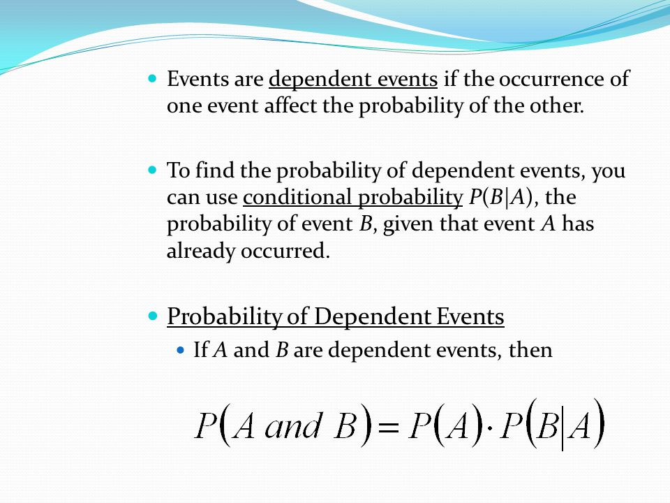 Probability of Dependent Events