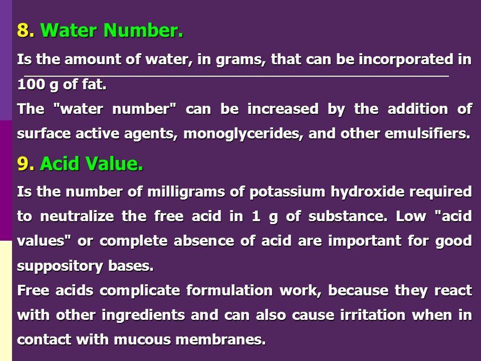 8. Water Number. 9. Acid Value.