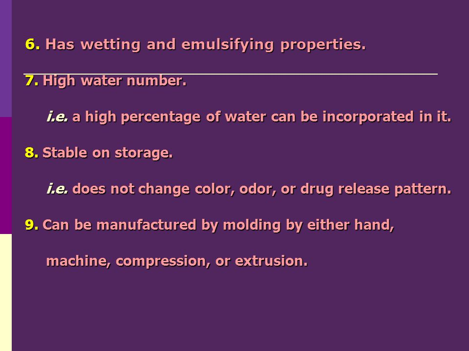 6. Has wetting and emulsifying properties.