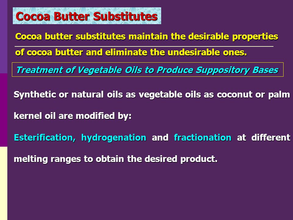 Cocoa Butter Substitutes