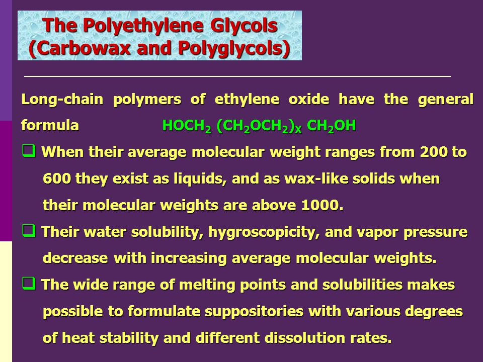 The Polyethylene Glycols (Carbowax and Polyglycols)