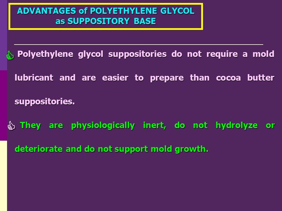 ADVANTAGES of POLYETHYLENE GLYCOL