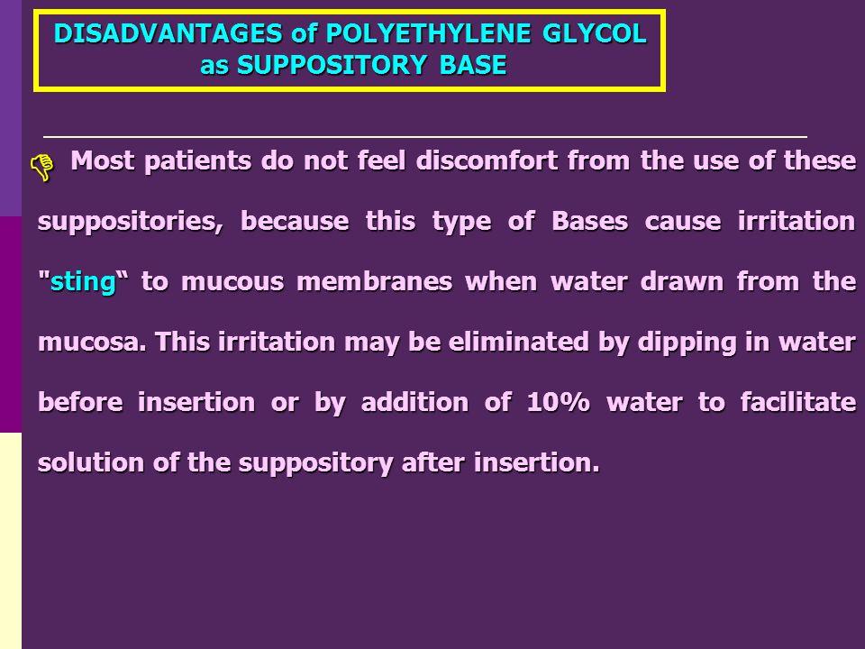 DISADVANTAGES of POLYETHYLENE GLYCOL