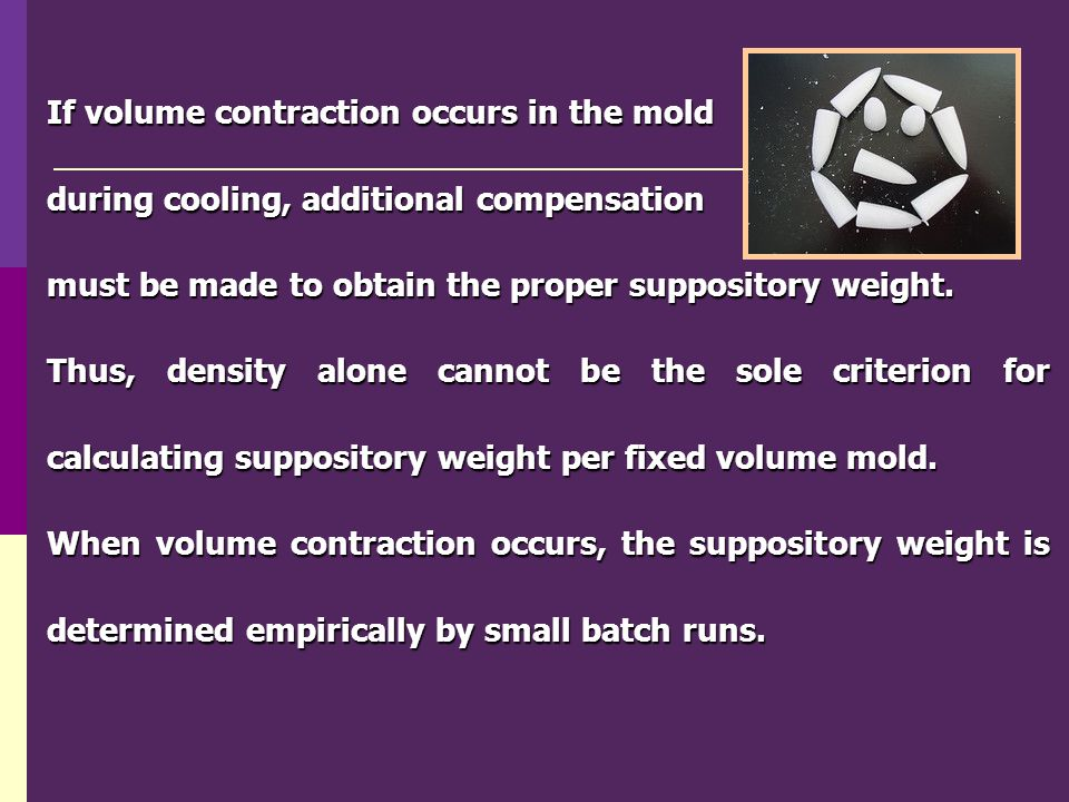 If volume contraction occurs in the mold