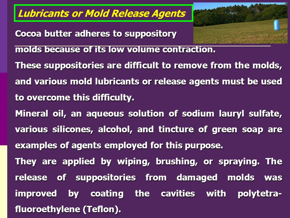 Lubricants or Mold Release Agents