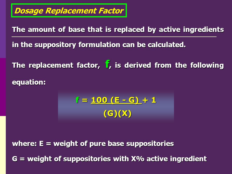 Dosage Replacement Factor