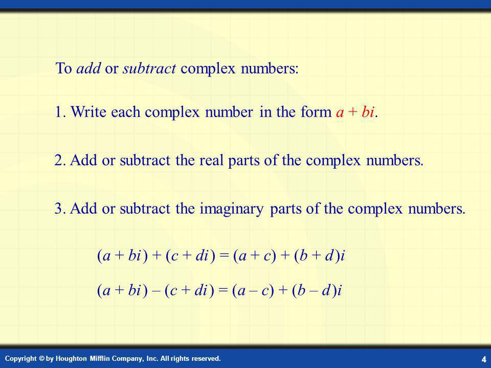 Add or Subtract Complex Numbers