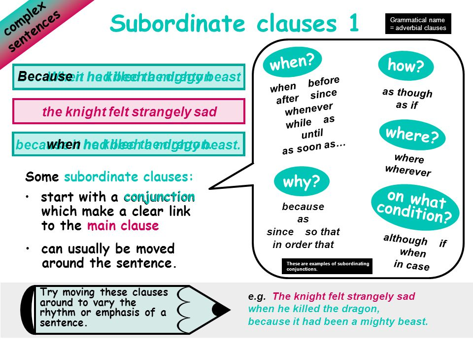 Subordinate clauses 1 when how where why on what condition