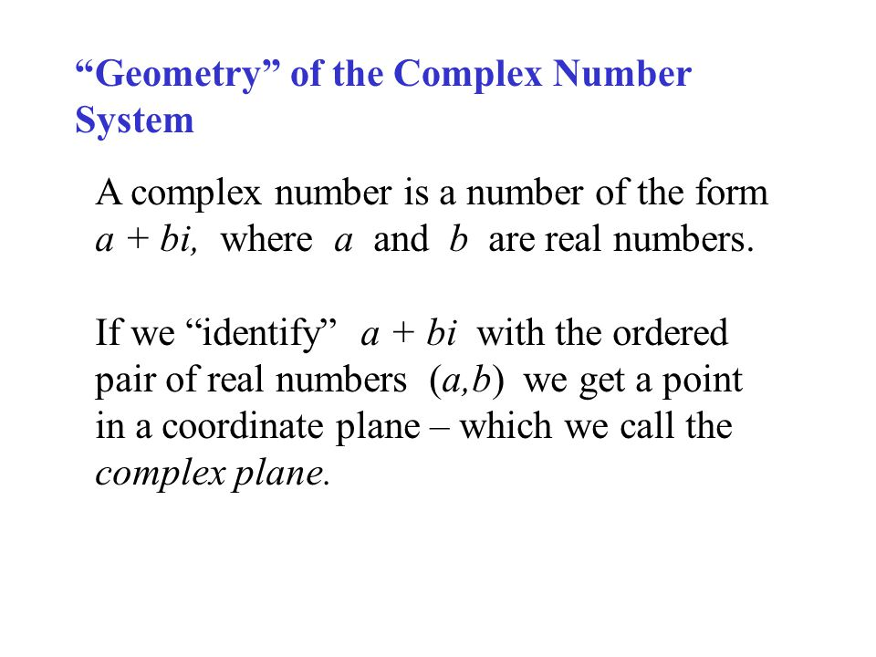 Geometry of the Complex Number System