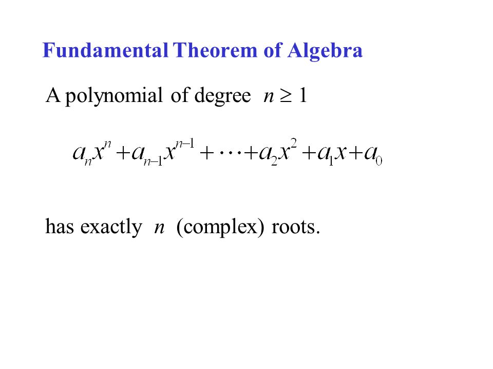 Fundamental Theorem of Algebra