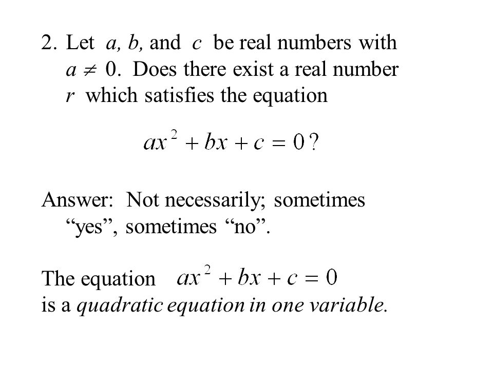 Let a, b, and c be real numbers with a  0