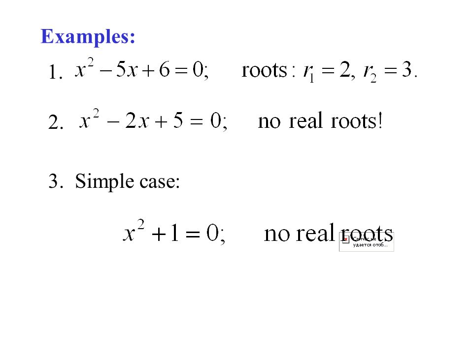 Examples: 1. 2. 3. Simple case: