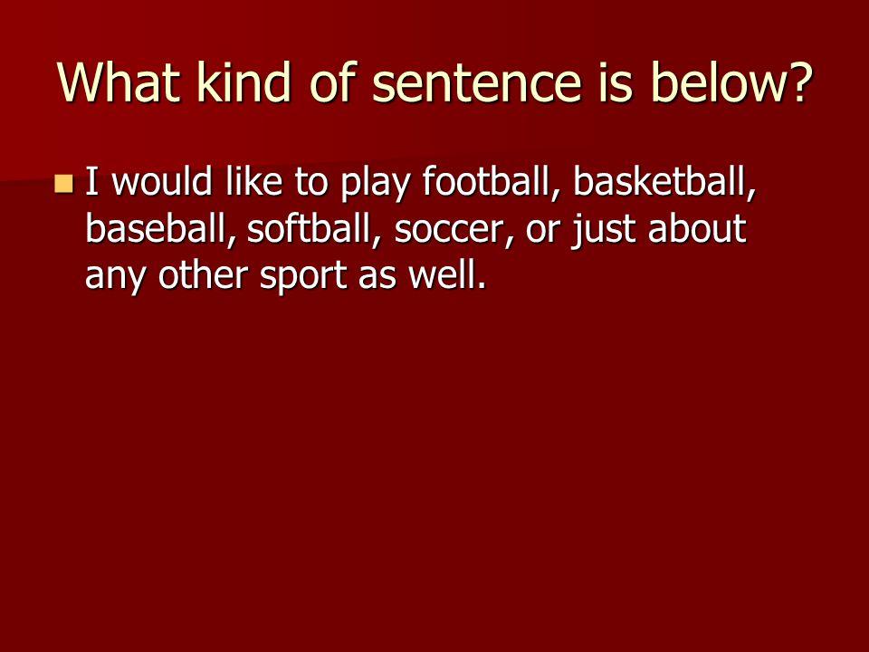 What kind of sentence is below