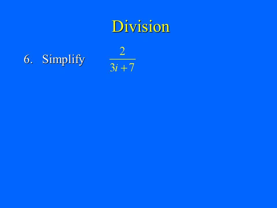 Division 6. Simplify