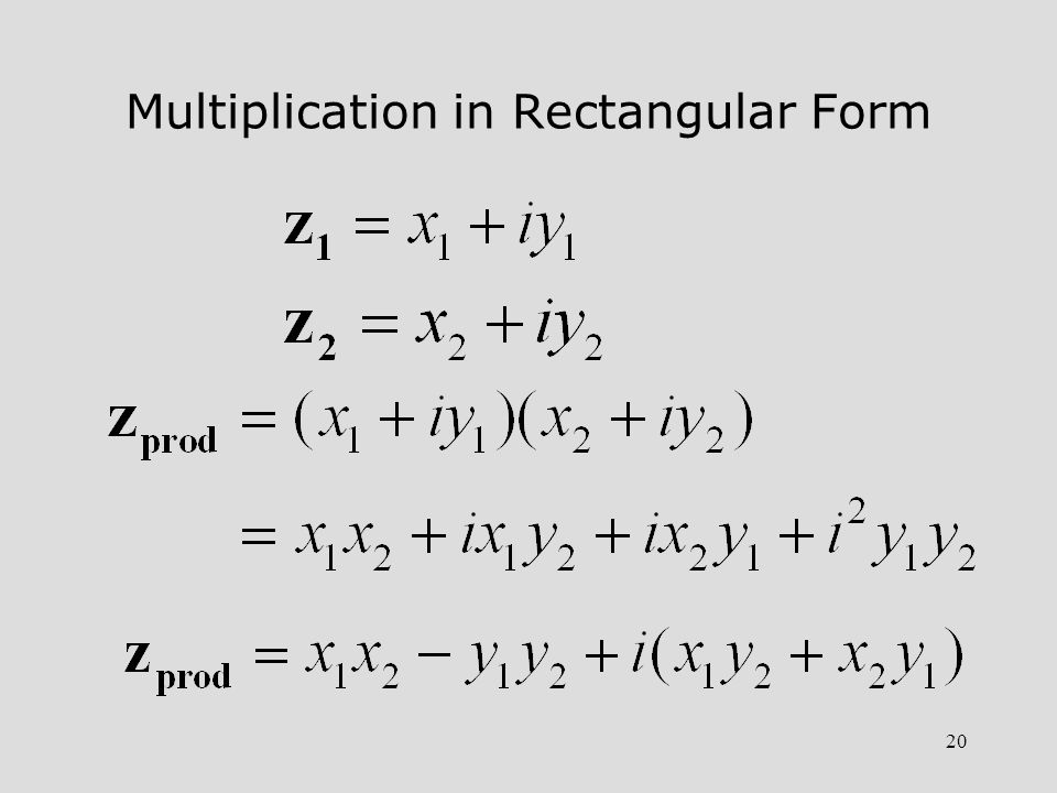 Multiplication in Rectangular Form