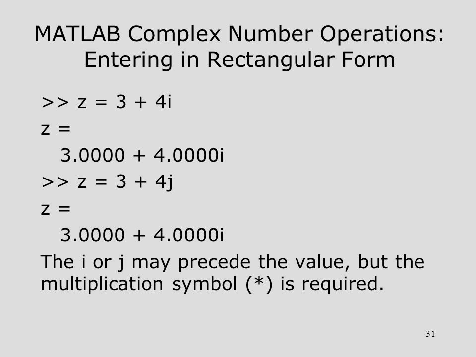 MATLAB Complex Number Operations: Entering in Rectangular Form