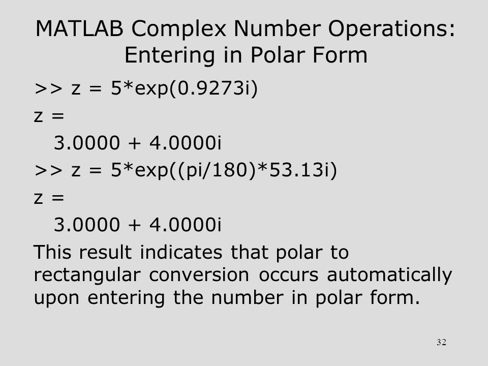 MATLAB Complex Number Operations: Entering in Polar Form