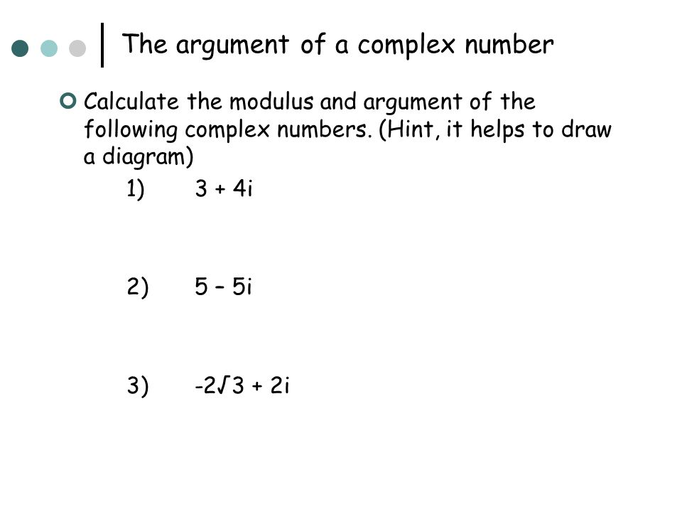 The argument of a complex number