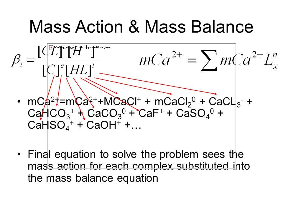 Mass Action & Mass Balance