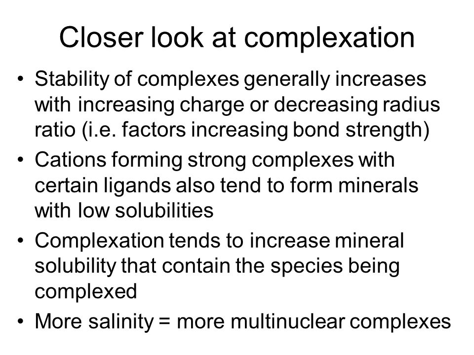 Closer look at complexation
