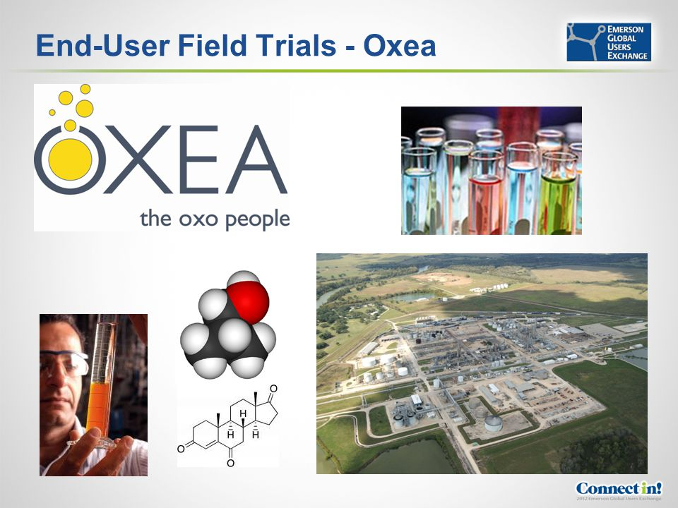 End-User Field Trials - Oxea
