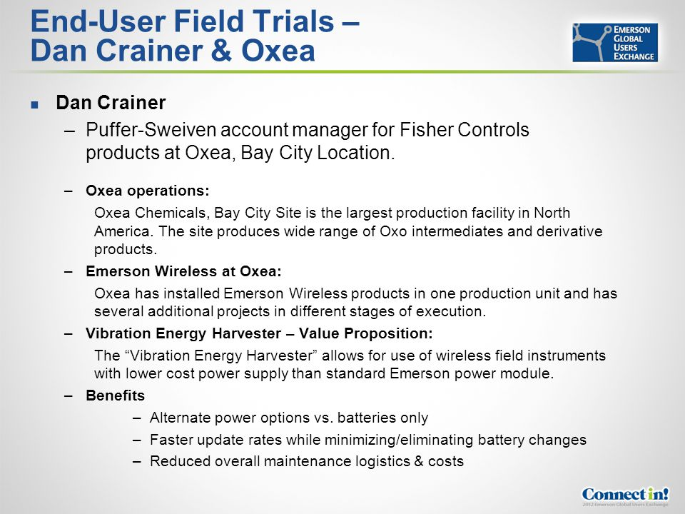 End-User Field Trials – Dan Crainer & Oxea
