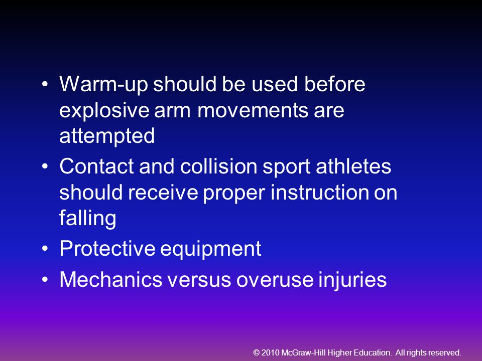 Warm-up should be used before explosive arm movements are attempted