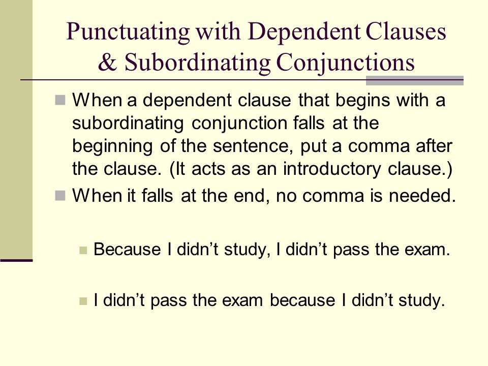 Punctuating with Dependent Clauses & Subordinating Conjunctions