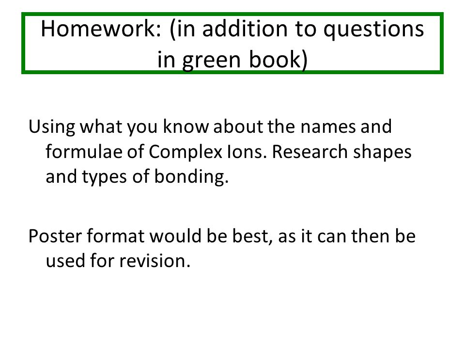Homework: (in addition to questions in green book)