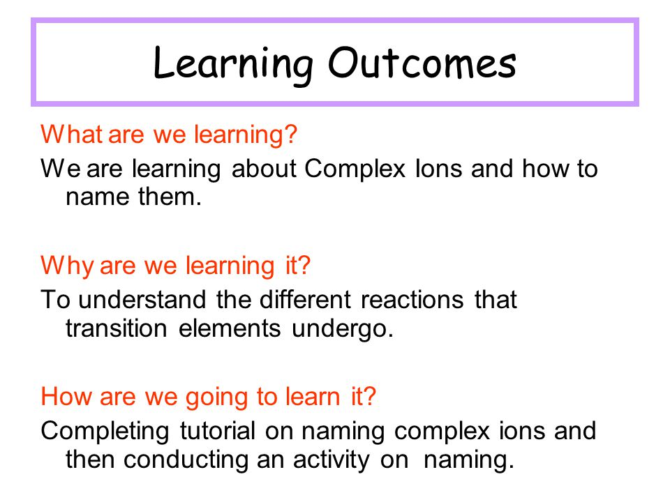 Learning Outcomes What are we learning