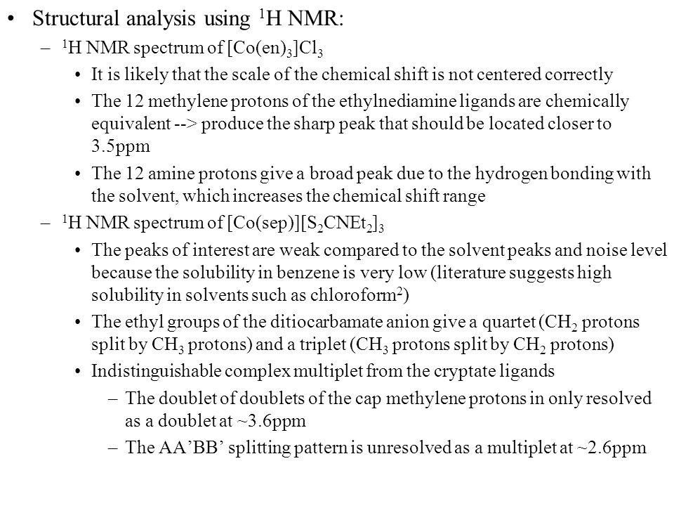 Structural analysis using 1H NMR: